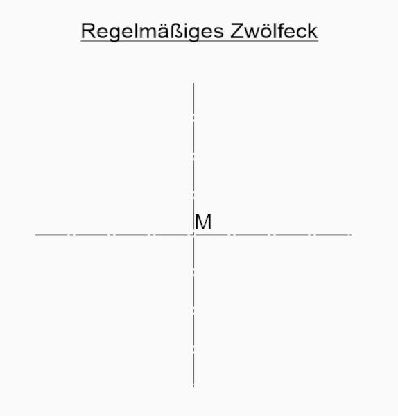 Regelmäßiges Zwölfeck zeichnen Mittelpunkt